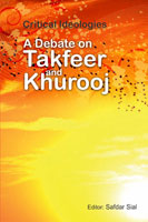 Book Cover: Critical Ideologies: A Debate on Takfeer & Khurooj