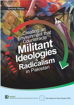 "Book Cover: ""Creating an environment that counteracts militant ideologies and radicalism in Pakistan"""