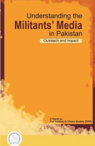 Book Cover: Understanding the Militants's Media in Pakistan: Outreach and impact